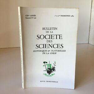 Notiziario Della Societè Delle Sciences Storici E Naturali Corse N° 646 1984