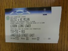 20/02/2007 Ticket: Celtic v AC Milan [Champions League] (End Torn Off). Thanks f