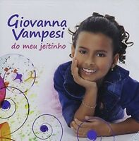 Giovanna Vampesi - Do Meu Jeitinho [new Cd] on sale