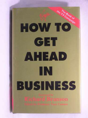 1 of 1 - HOW TO GET AHEAD IN BUSINESS, CANNON , PROFESSOR TOM ( EDITOR), Excellent Book