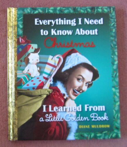 1 of 1 - Everything I need to know about Christmas a little golden book Diane Muldrow LGB