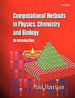 Computational Methods in Physics, Chemistry and Biology: An Introduction by Paul Harrison (Paperback, 2001)