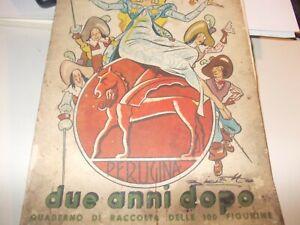 Quaderno di raccolta delle 100 figurine Due Anni Dopo - Perugina Buitoni 1938