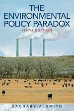 The Environmental Policy Paradox by Zachary A. Smith (2008, Paperback) VG