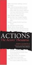 ACTIONS the Actors' Thesaurus by Marina Caldarone and Maggie Lloyd-Williams (2004, Paperback)