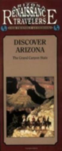 Discover Arizona : The Grand Canyon State/Arizona Traveler Guidebooks, Paperb...