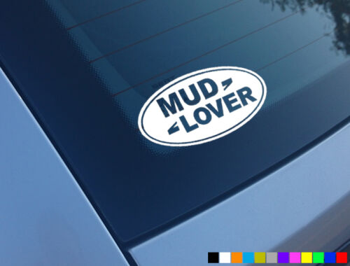 MUD LOVER LANDROVER LAND ROVER CAR STICKER FUNNY DECAL 4X4 OFF ROAD DISCOVERY