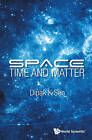 Space, Time and Matter by D. K. Sen (Hardback, 2014)