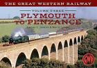 The Great Western Railway Volume Three Plymouth To Penzance by Martin Loader, Stanley C. Jenkins (Paperback, 2014)
