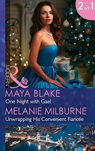 One Night With Gael: One Night with Gael / Unwrapping His Convenient Fiancée (M