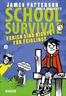 School Survival 04 - Ferien sind nichts für Feiglinge von Chris Tebbetts und James Patterson (2016, Gebundene Ausgabe)