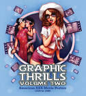 Graphic Thrills: American XXX Movie Posters: Volume 2 by FAB Press (Paperback, 2015)