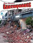 Earthquakes by Doreen Gonzales (Hardback, 2012)