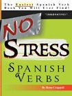 No Stress Spanish Verbs by Rena B Crappell (Paperback / softback, 2007)