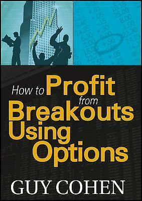 Trading breakouts with options