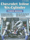Chevrolet Inline Six-Cylinder Power Manual by Leo Santucci (Paperback / softback, 2011)