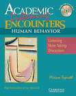 Academic Encounters Human Behavior Student's Book with Audio CD: Listening, Note Taking, and Discussion by Miriam Espeseth (Mixed media product, 2004)