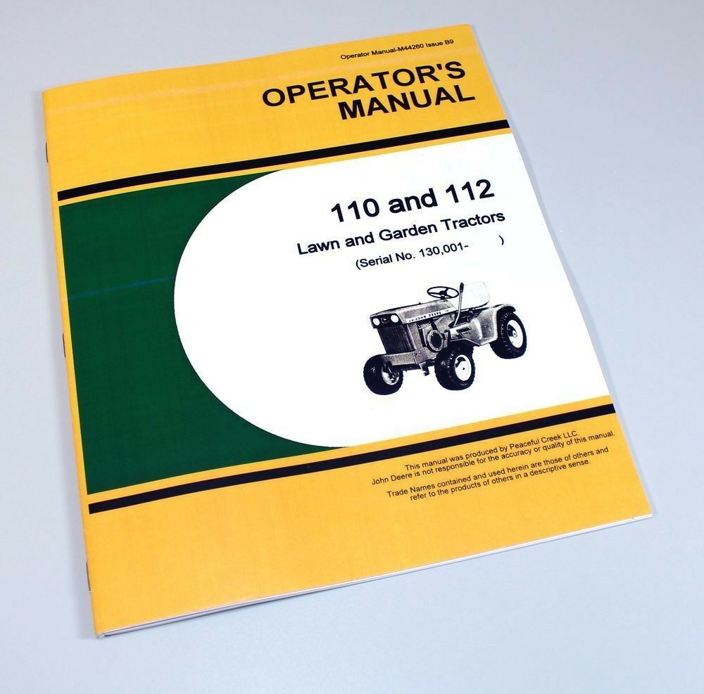 Operators Manual For John Deere 110 Lawn Garden Tractor Ebay 112 Electric Lift Wiring Diagram
