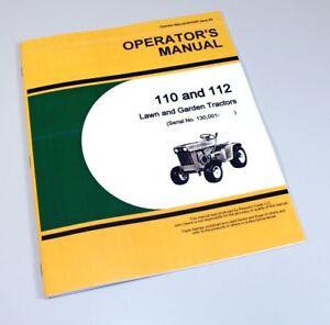 operators manual for john deere 110 112 lawn garden tractor mower rh ebay com Lawn and Garden Stores Lawn Garden Tractor Pulling