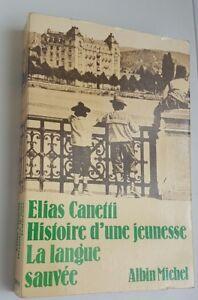 Elias-Canetti-Histoire-d-039-une-jeunesse-La-langue-sauvee
