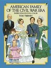 American Family of the Civil War Era Paper Dolls in Full Colour by Tom Tierney (Other printed item, 2003)