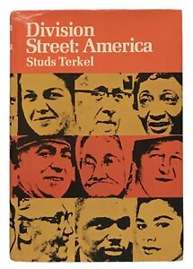 Studs Terkel: Division Street America SIGNED FIRST EDITION