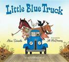 Little Blue Truck Board Book by Alice Schertle (Board book, 2015)