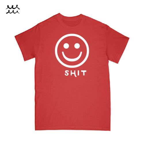 SMILE SH*T PRINT T SHIRT FUNNY GRAPHIC SHIRTS COTTON TEE HUMOR IDEA GIFT NOVELTY