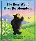 The Bear Went Over the Mountain by Iza Trapani (Hardback, 2012)