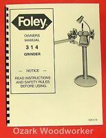 Foley Belsaw 314 Saw Blade Grinder Operator & Parts Manual 0309
