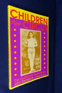 CHILDREN OF THE CIRCUS John Ramsland BOOK Australian Circus History - Carnies!