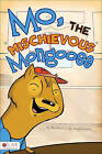 Mo, the Mischievous Mongoose by Rachelle Karagulleyan (Paperback / softback, 2011)