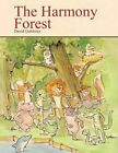 The Harmony Forest 9781477298176 by David A. Gutierrez Book
