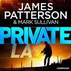 Private LA: (Private 7) by James Patterson (CD-Audio, 2014)