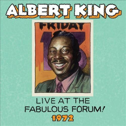 ALBERT KING - LIVE AT THE FABULOUS FORUM! 1972 NEW CD