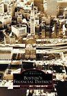 Boston's Financial District by Anthony Mitchell Sammarco (Paperback / softback, 2002)