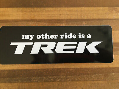 TREK Bicycle Cycling Sticker Decal Riders Gonna Ride