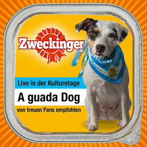 ZWECKINGER-A-guada-Dog-Live-CD-DVD-NEU-Mundart-Pop-Deutsch