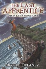 Last Apprentice: Rise of the Huntress Bk. 7 Bk. 7 by Joseph Delaney (2011, Paperback)