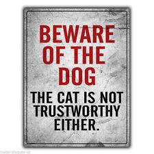 """METALLSCHILD WANDTAFEL """"Beware of the Dog the Cat ist nicht Vertrauenswürdige"""
