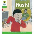 Oxford Reading Tree Biff, Chip and Kipper Stories Decode and Develop: Level 2: Hush! by Roderick Hunt, Paul Shipton (Paperback, 2016)