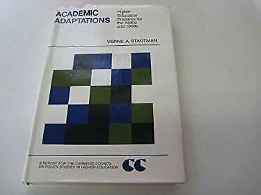 Academic Adaptations : Higher Education Prepares for the 1980s and 199-ExLibrary