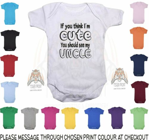 Uncle Bodysuit Baby Vest If You Think I/'m Cute..