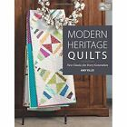 Modern Heritage Quilts: New Classics for Every Generation by Amy Ellis (Paperback / softback, 2016)