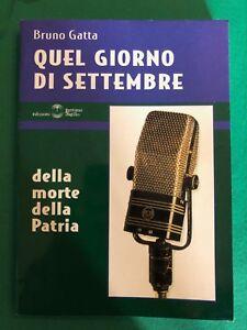 Quel-giorno-di-settembre-Bruno-Gatta-Edizioni-Settimo-Sigillo-2002-raro