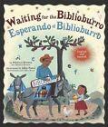 Waiting For The Biblioburro/Esperando el Biblioburro by Monica Brown (Hardback, 2016)