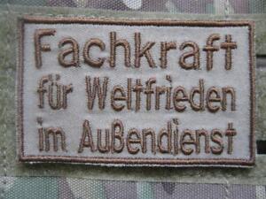 FACHKRAFT-FUR-WELTFRIEDEN-IM-AUssENDIENST-MORALE-AUFNAHER-KLETT-PATCH-AIRSOFT