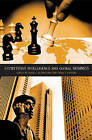 Competitive Intelligence and Global Business by ABC-CLIO (Hardback, 2005)