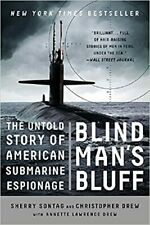 Blind Man's Bluff : The Untold Story of American Submarine Espionage by Sherry Sontag and Christopher Drew (Trade Paper)