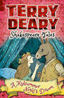 Shakespeare Tales: A Midsummer Night's Dream by Terry Deary (Paperback, 2016)